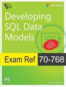 Exam Ref 70-768: Developing SQL Data Models