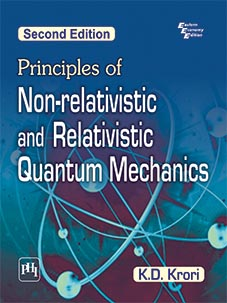 PRINCIPLES OF NON-RELATIVISTIC AND RELATIVISTIC QUANTUM MECHANICS