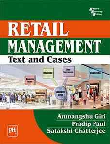 RETAIL MANAGEMENT : TEXT & CASES