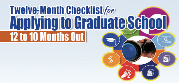Twelve Months Checklist for Applying to Graduate School