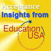 Acceptance Insighs from Education USA - supported by the U.S. Department of State