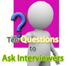 Ten Questions to Ask Interviewers